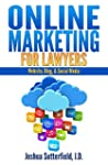 Online Marketing for Lawyers: Website...