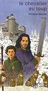 Le chevalier au loup par Moore