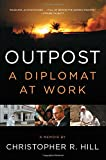 img - for Outpost: A Diplomat at Work book / textbook / text book