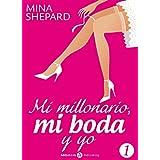 Mi millonario, mi boda y yo – 1