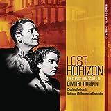 Lost Horizon : The Classic Film Scores of Dimitri Tiomkin