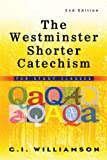 Westminster Shorter Catechism: For Study Classes