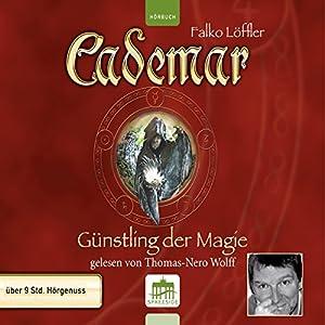Günstling der Magie (Cademar 1) Hörbuch