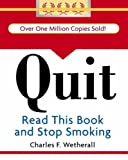 Quit: Read This Book and Stop Smoking (Running Press Miniature Editions (Hardcover))