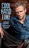 img - for Cool Hand Luke by Donn Pearce (2011-09-23) book / textbook / text book