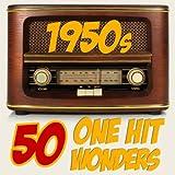 50 One-Hit Wonders 1950s