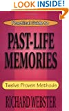 Practical Guide to Past-Life Memories: Twelve Proven Methods (Practical Guide Series)