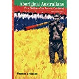 Aboriginal Australians: First Nations of an Ancient Continentby Stephen Muecke