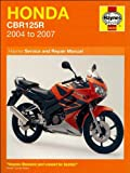 Honda CBR 125R Service and Repair Manual: 2004 to 2007 (Haynes Service and Repair Manuals) Matthew Coombs