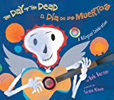 img - for El dia de los muertos / The Day of the Dead (Spanish Edition) book / textbook / text book