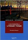 echange, troc Françoise Grellet - A handbook of literary terms : Introduction au vocabulaire littéraire anglais