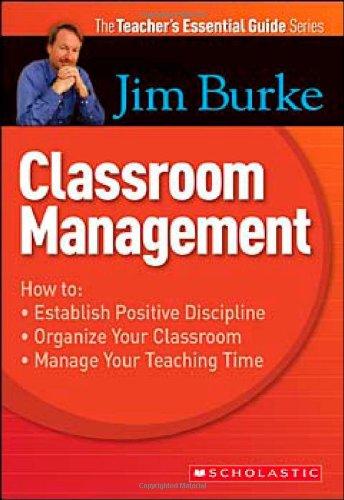Teacher's Essential Guide Series: Classroom Management...