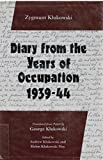 img - for Diary from the Years of Occupation 1939-44 by Zygmunt Klukowski (1993-03-01) Hardcover book / textbook / text book