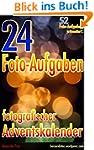 52 Foto-Aufgaben pr�sentiert: 24 Foto...