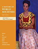 img - for A History of World Societies, Volume C: From 1775 to Present book / textbook / text book