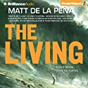 The Living Audiobook by Matt de la Pena Narrated by Henry Leyva