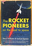 img - for The Rocket Pioneers: On the Road to Space book / textbook / text book