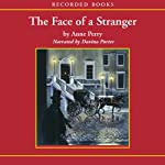The Face of a Stranger: A William Monk Novel #1 (       UNABRIDGED) by Anne Perry Narrated by Davina Porter