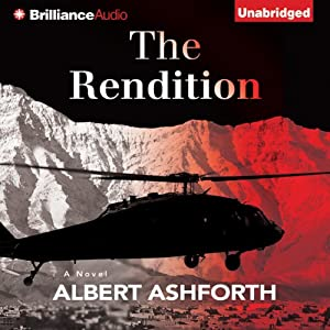 The Rendition: A Novel | [Albert Ashforth]