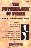 The Psychology of Poker (1880685256) by Alan N. Schoonmaker
