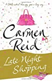 Carmen Reid Late Night Shopping: (Annie Valentine Book 2)