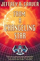 From a Changeling Star (Starstream Novels Book 1) (English Edition)
