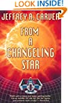 From a Changeling Star (Starstream No...