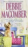 Twenty Wishes (Blossom Street) Debbie Macomber