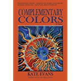 Complementary Colors ~ Kate Evans