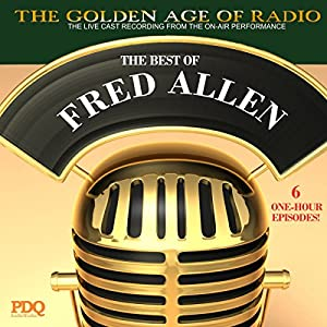 The Best of Fred Allen Radio/TV Program