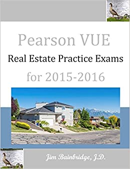 Pearson VUE Real Estate Practice Exams for 2015-2016 - Kindle edition by Jim Bainbridge