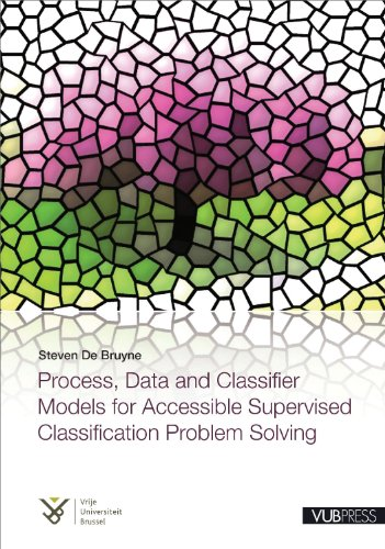 Process, Data and Classifier Models for Accessible Supervised Classification Problem Solving