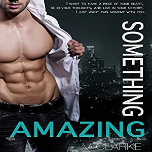 Something Amazing: Spin-Off to Something Great Series Hörbuch