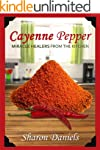 Cayenne Pepper Cures (Miracle Healers...