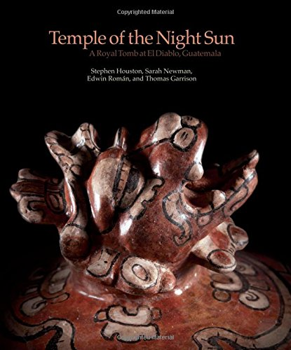 Temple of the Night Sun: A Royal Maya Tomb at El Diablo, Guatemala PDF