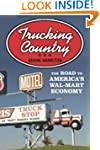 Trucking Country: The Road to America...
