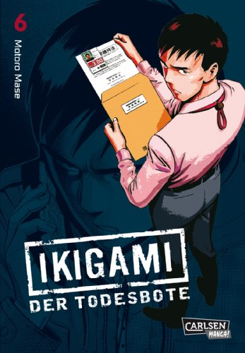 Ikigami – Der Todesbote, Band 6