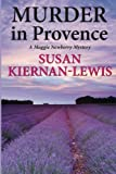 Murder in Provence: A Maggie Newberry Mystery