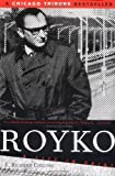 img - for Royko: A Life in Print (Illinois) book / textbook / text book