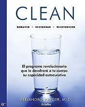 Clean: El programa revolucionario que devolverá a tu cuerpo su capacidad autocurativa