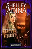 A Lady of Integrity: A steampunk adventure novel (Magnificent Devices) (Volume 7)