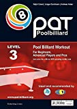 img - for PAT - Pool Billiard Workout: Includes the Official WPA Playing Ability Test Level 3: For Pros (PAT-System Workout) book / textbook / text book
