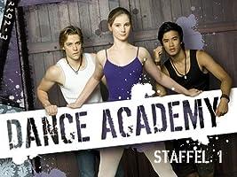 Dance Academy: Tanz Deinen Traum - Staffel 1