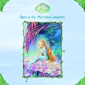 Disney Fairies Book 5: Rani in the Mermaid Lagoon | [Lisa Papademtriou]