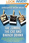 The Zombie, the Cat, and Barack Obama...