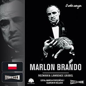 Marlon Brando: Rozmowy Audiobook