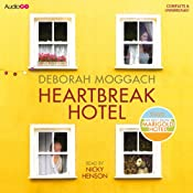 Heartbreak Hotel | [Deborah Moggach]