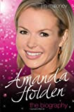 Amanda Holden: The Biography