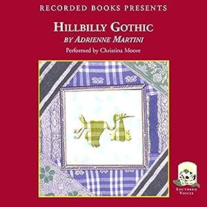 Hillbilly Gothic Audiobook