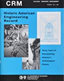 img - for Cultural Resource Management: Historic American Engineering Records Thirty Years of Documenting America's Technological History (Vol. 23 No. 4 2000) book / textbook / text book